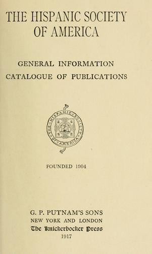 General information by Hispanic Society of America.