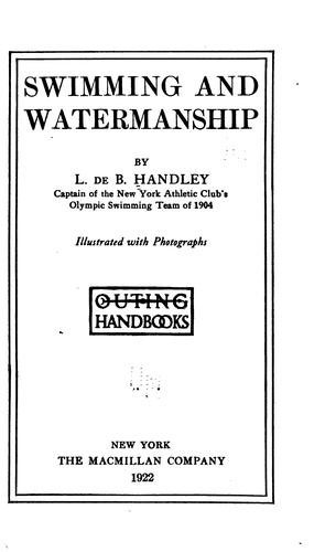 Swimming and watermanship by L. de B. Handley