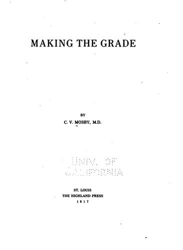 Making the grade by C. V. Mosby