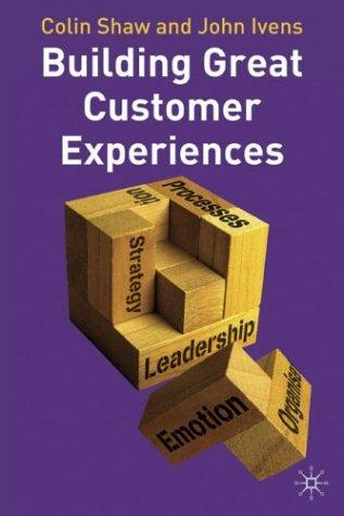 Building great customer experiences by