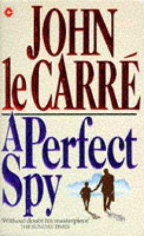 A Perfect Spy (Coronet Books) by John le Carré
