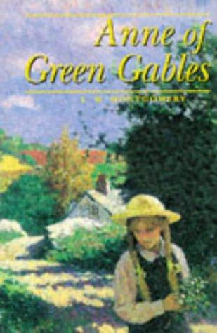 Anne Green Gables by Lucy Maud Montgomery