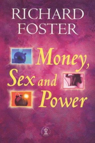 Money, Sex and Power