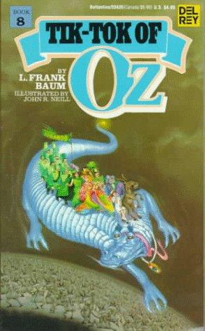 Tik-Tok of Oz by L. Frank Baum