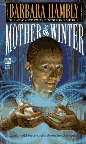 Mother of Winter (Darwath) by Barbara Hambly
