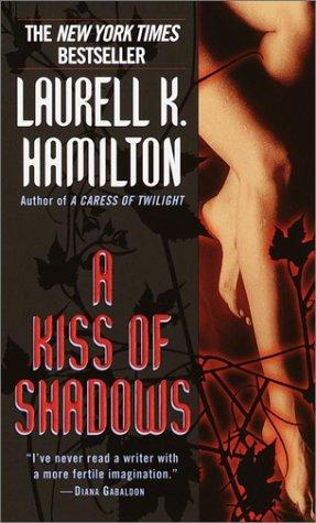 A Kiss of Shadows (Meredith Gentry, Book 1)